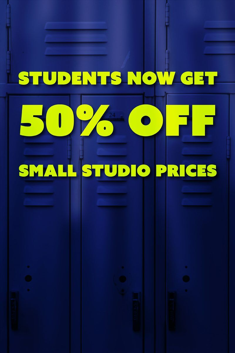 Students Now Get 50% Off Small Studio Prices