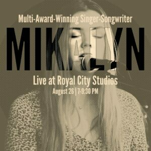 Mikalyn - Royal City Studios